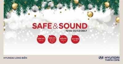"""""""SAFE AND SOUND"""" - Chương trình tri ân cuối năm 2017 đối với khách hàng sử dụng xe Hyundai"""