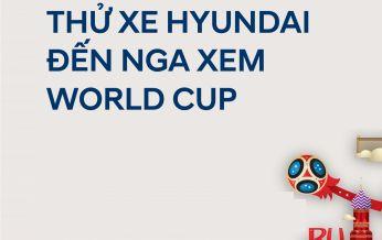 """""""THỬ XE HYUNDAI – ĐẾN NGA XEM WORLD CUP"""" tại Showroom Hyundai Long Biên, thứ 7, ngày 24/03/2018"""
