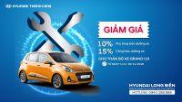 Khuyến mại dịch vụ tháng 11 cho toàn bộ xe Grand i10 tại Xưởng Dịch Vụ Hyundai Long Biên