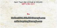 Gạch Thạch Bàn granite kỹ thuật số 30x60 MPV36-531
