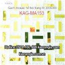 Gạch mosaic trang trí 300x300 KAG-MA153