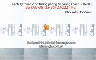 Gạch KTS ốp tường 30x60 Bộ KAG-36122-36123-Z2217-2
