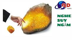 Đừng oán trách trời đất, đời là vàng kim hay đá cuội chính d