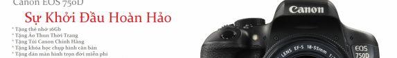 Canon EOS 750D - Sự Khởi Đầu Hoàn Hảo