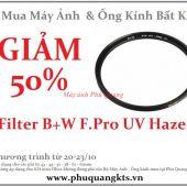 Giảm 50% giá Filter B+W F.Pro UV HAZE khi mua kèm Máy ảnh + Ống kính