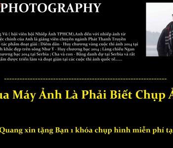 Phú Quang tặng bạn 1 khóa học nhiếp ảnh trị giá 500,000 đvn - cùng nhiếp ảnh gia Hồ Vũ