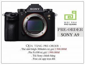 Phú Quang xin nhận Pre order Sony Alpha A9 từ Hnay đến 11/6/2017