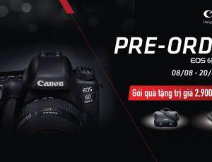 Đặt hàng Canon EOS 6D Mark II và nhận ngay Quà tặng trị giá 8,900,000 đvn