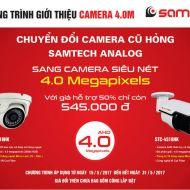 Khuyến mãi đổi camera cũ lấy camera Samtech 4MP mới siêu nét