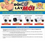 Khuyến mãi đổi camera cũ hỏng lấy camera Dahua Full HD1080P
