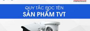 Cách đặt tên sản phẩm TVT