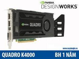 Nvidia Quadro K4000 I 768 CUDA Cores I 3Gb GDDR5 I 192 Bits I 134Gb/s I Hỗ trợ 4K I