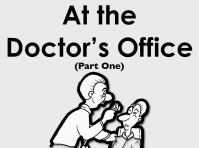 At the doctor's office - Part 1