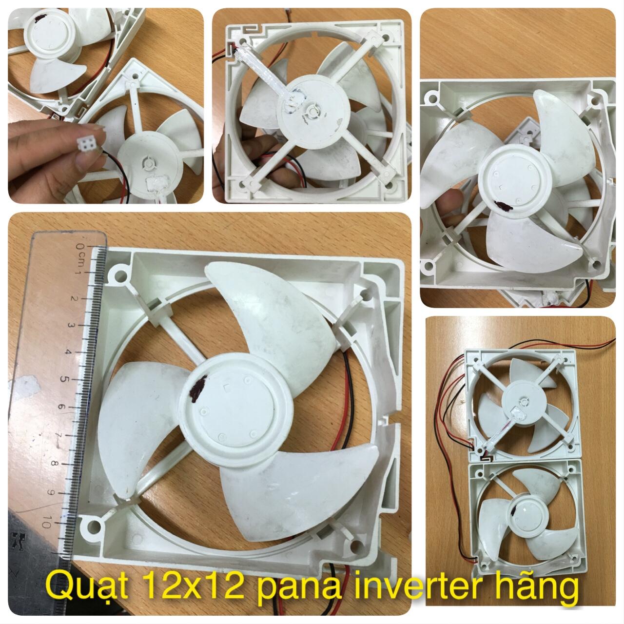 Quạt 12x12 Pana Inverter hãng